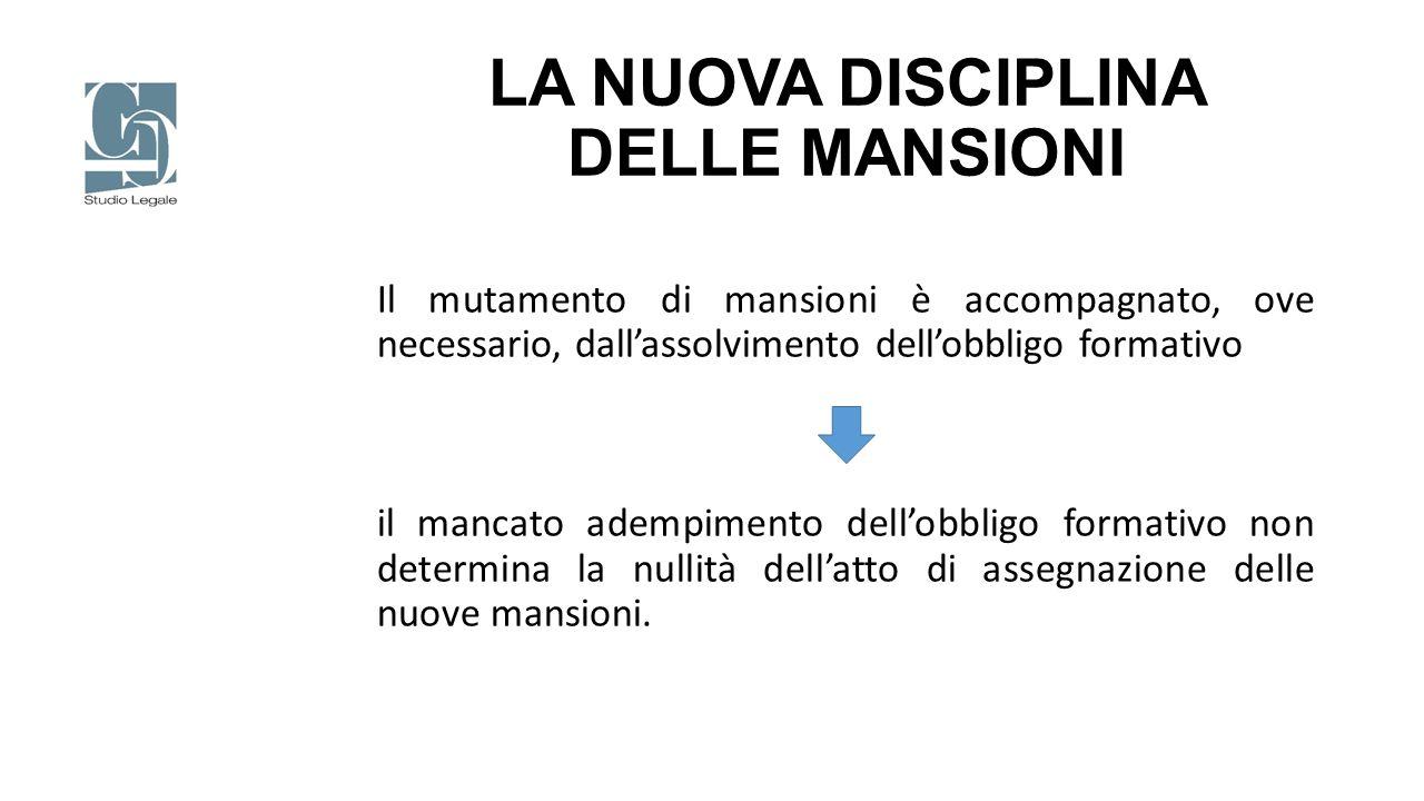 LA NUOVA DISCIPLINA DELLE MANSIONI