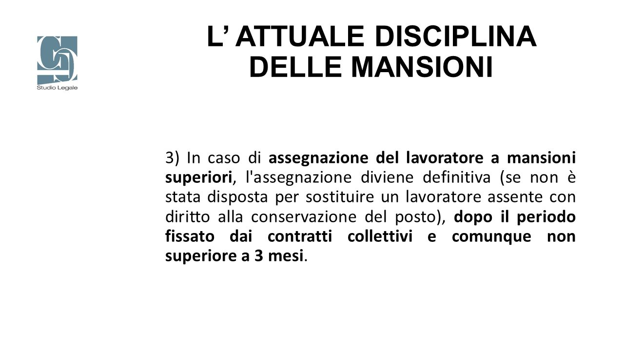 L' ATTUALE DISCIPLINA DELLE MANSIONI