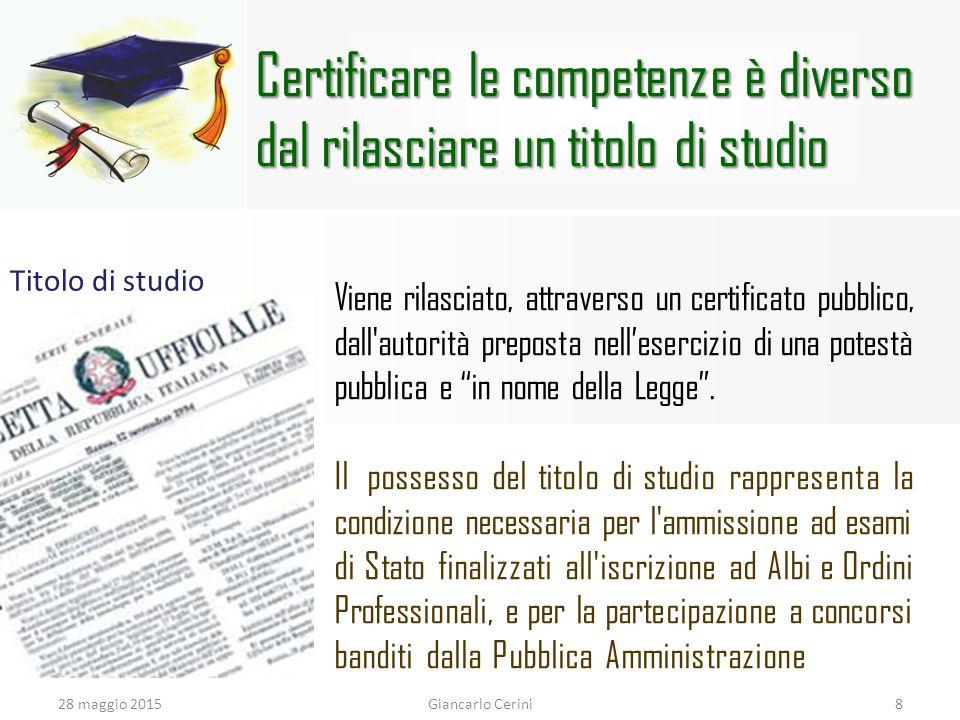 Certificare le competenze è diverso dal rilasciare un titolo di studio