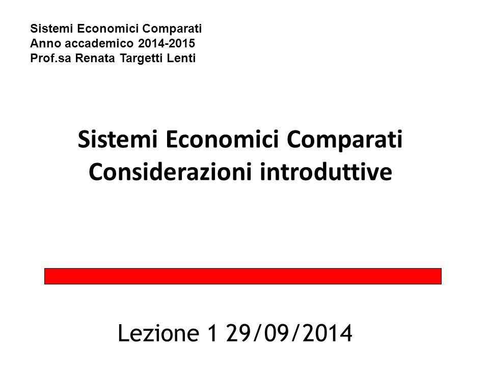 Sistemi Economici Comparati Considerazioni introduttive