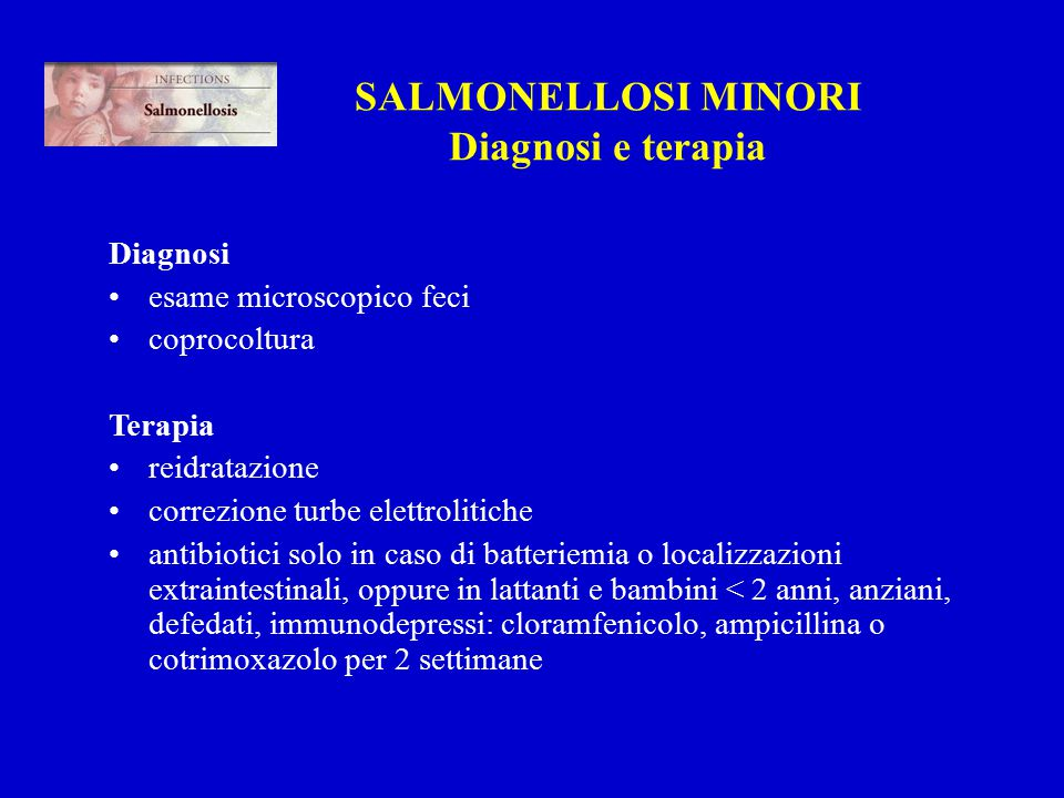 SALMONELLOSI MINORI Diagnosi e terapia