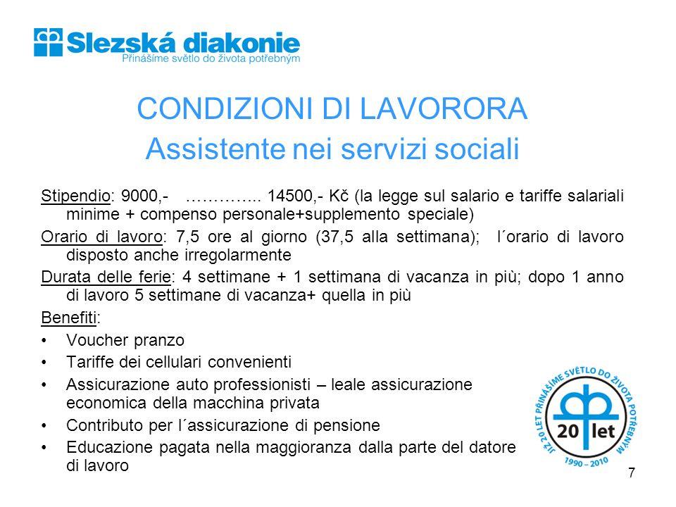 CONDIZIONI DI LAVORORA Assistente nei servizi sociali