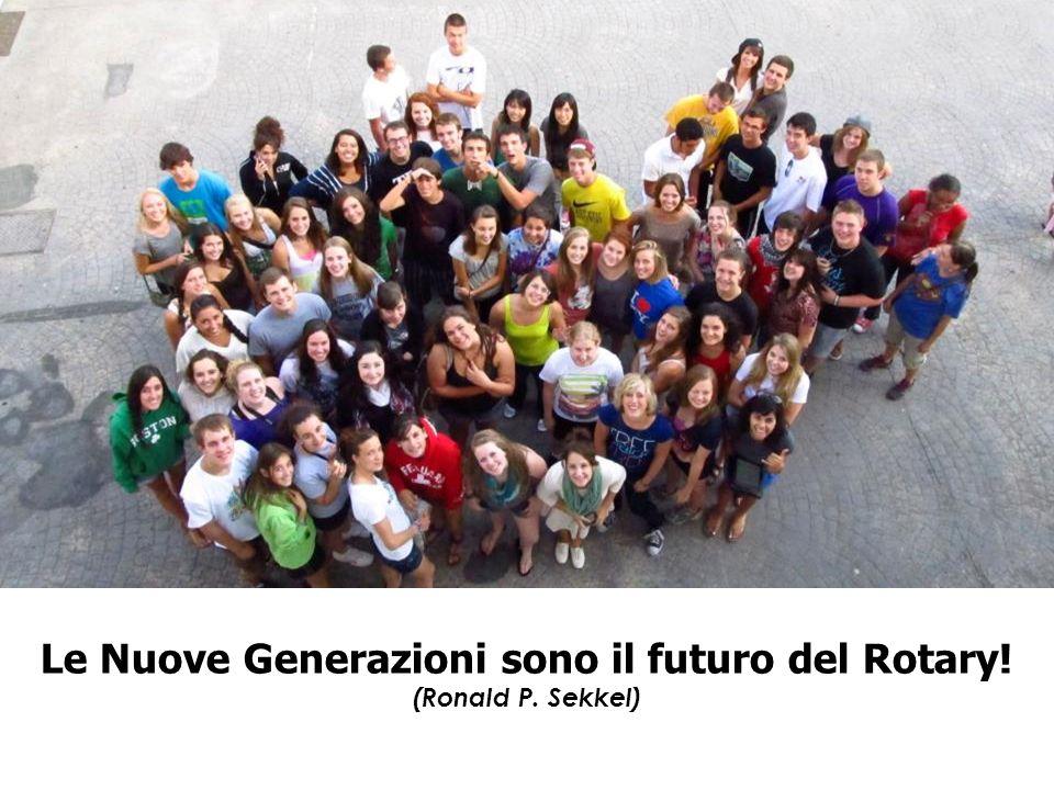 Le Nuove Generazioni sono il futuro del Rotary! (Ronald P. Sekkel)