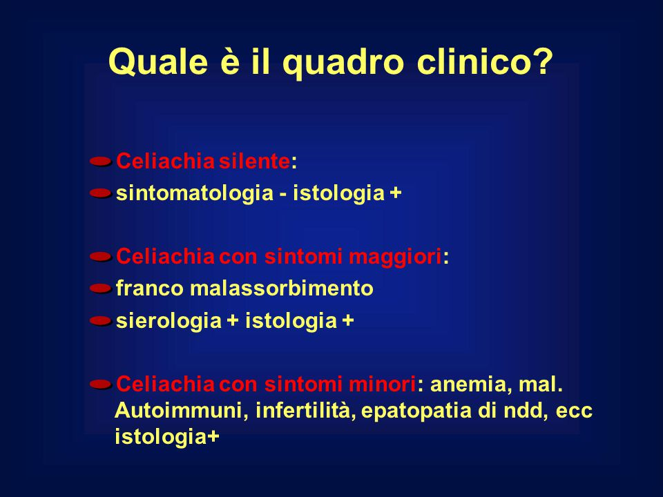 Quale è il quadro clinico