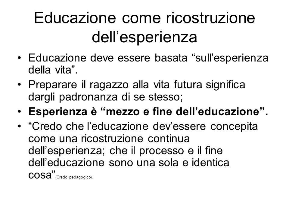 Educazione come ricostruzione dell'esperienza