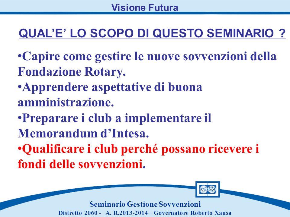 Capire come gestire le nuove sovvenzioni della Fondazione Rotary.