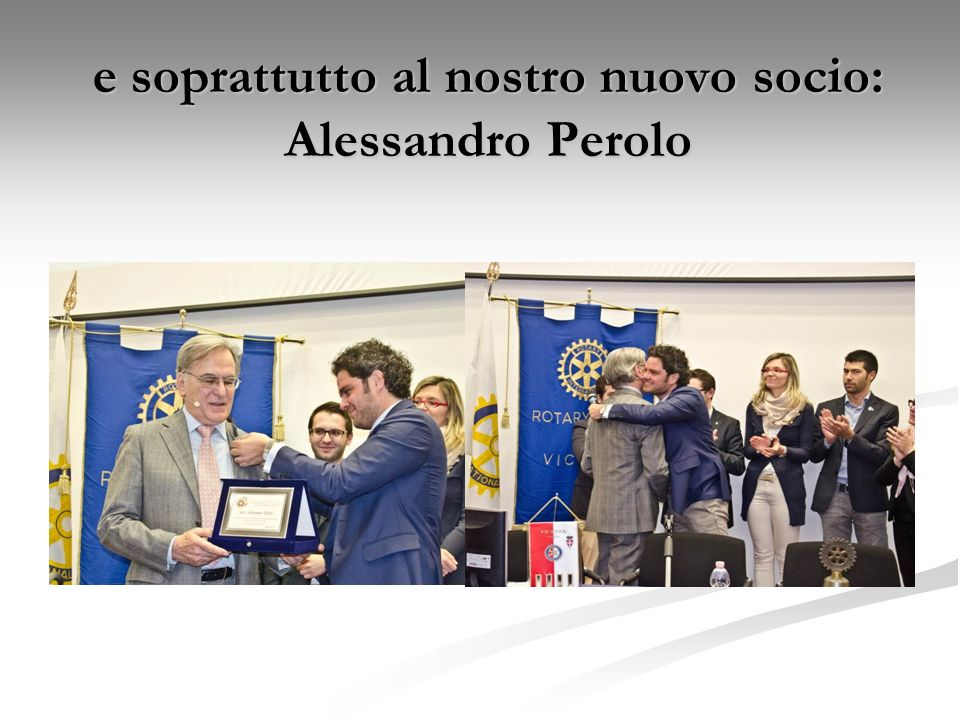e soprattutto al nostro nuovo socio: Alessandro Perolo