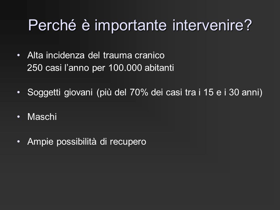 Perché è importante intervenire