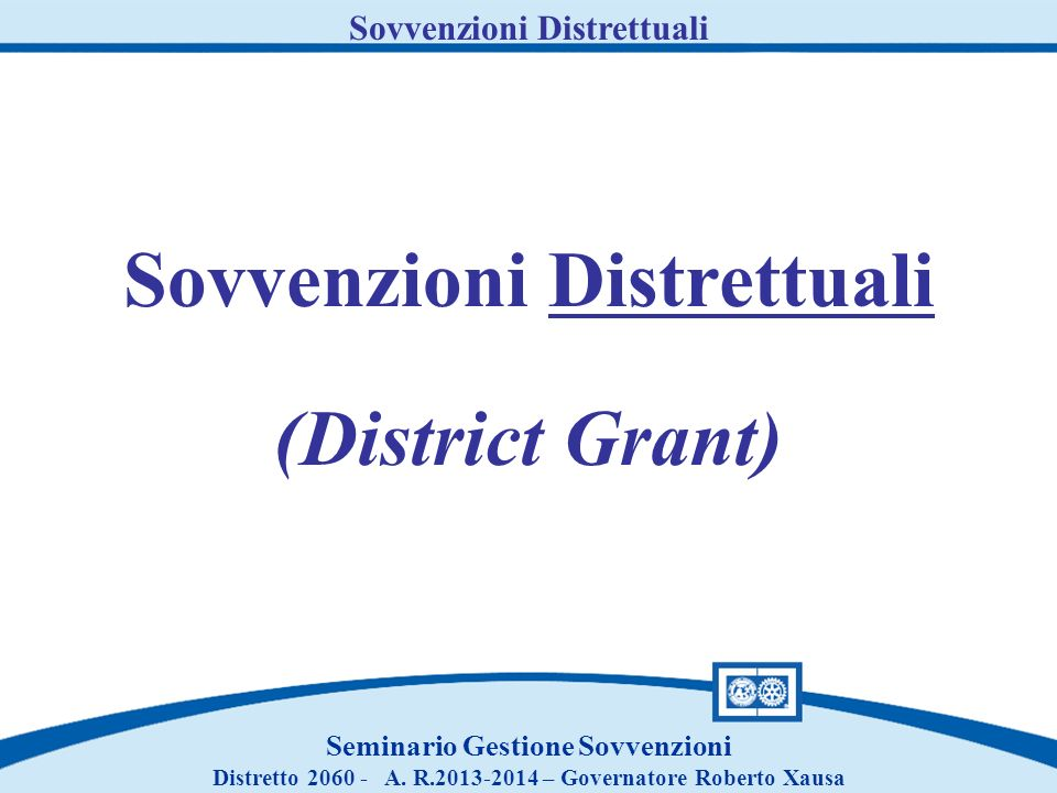 Sovvenzioni Distrettuali (District Grant)