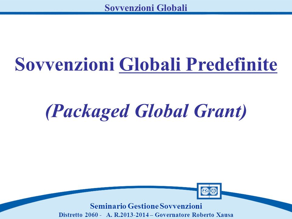 Sovvenzioni Globali Predefinite (Packaged Global Grant)