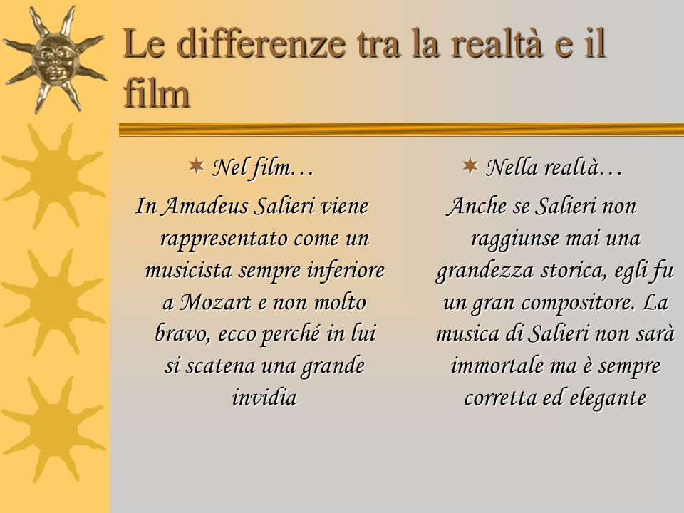 Le differenze tra la realtà e il film