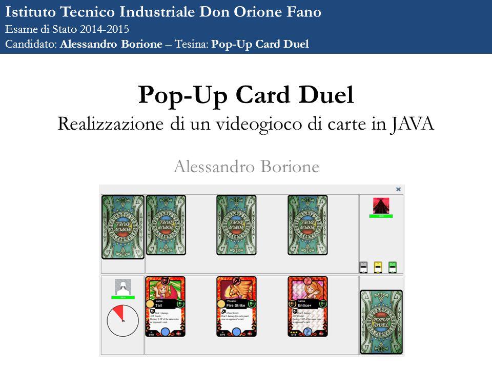 Pop-Up Card Duel Realizzazione di un videogioco di carte in JAVA