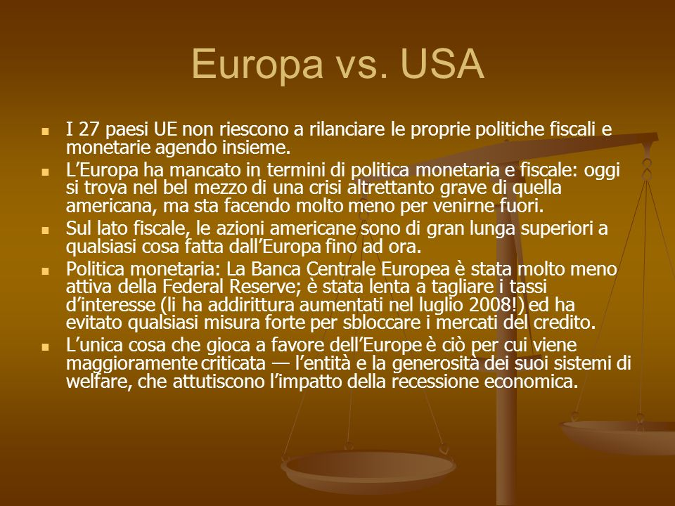 Europa vs. USA I 27 paesi UE non riescono a rilanciare le proprie politiche fiscali e monetarie agendo insieme.