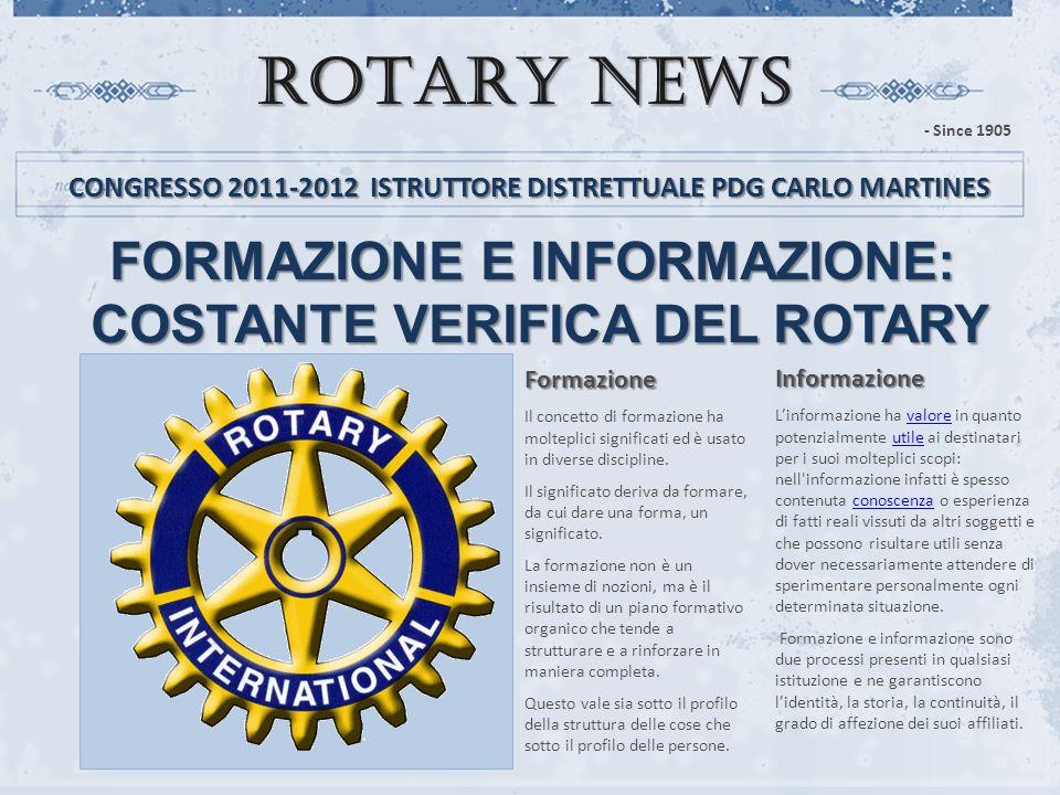 ROTARY NEWS FORMAZIONE E INFORMAZIONE: COSTANTE VERIFICA DEL ROTARY