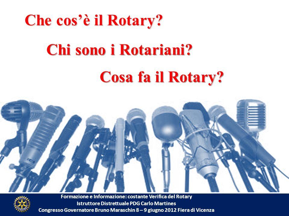 Che cos'è il Rotary Chi sono i Rotariani Cosa fa il Rotary