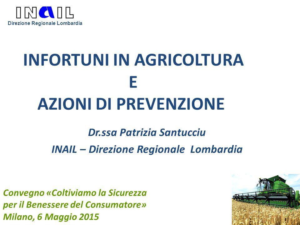 INFORTUNI IN AGRICOLTURA E AZIONI DI PREVENZIONE