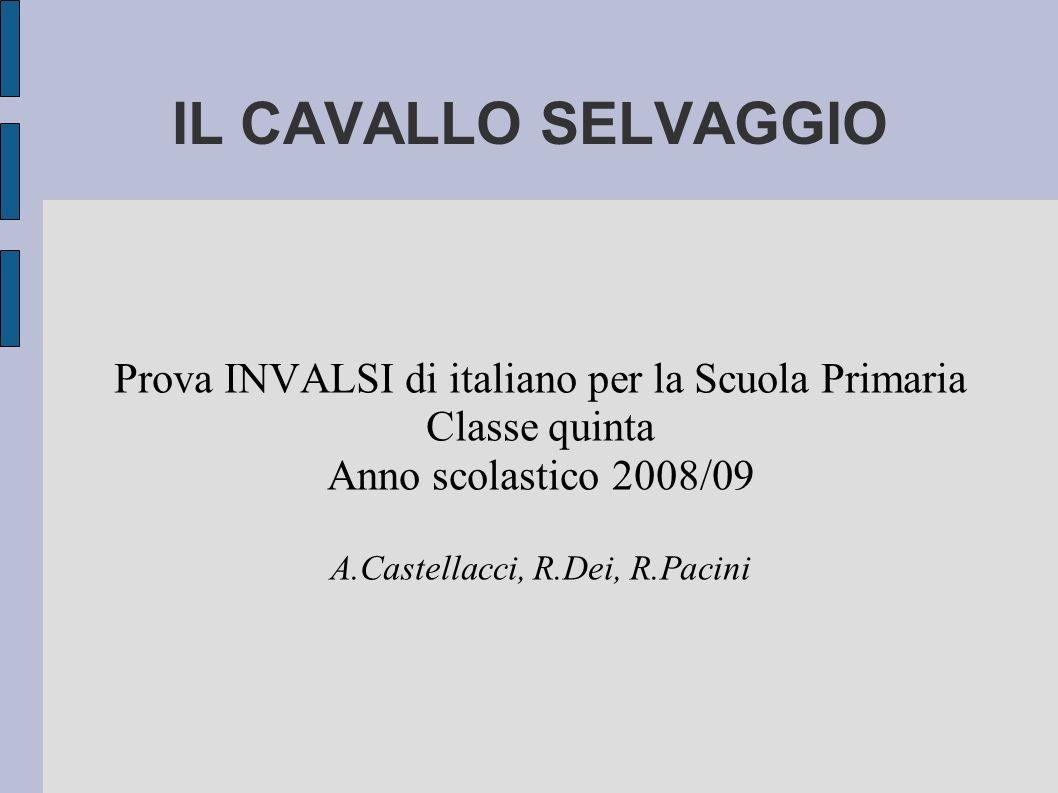 IL CAVALLO SELVAGGIO Prova INVALSI di italiano per la Scuola Primaria