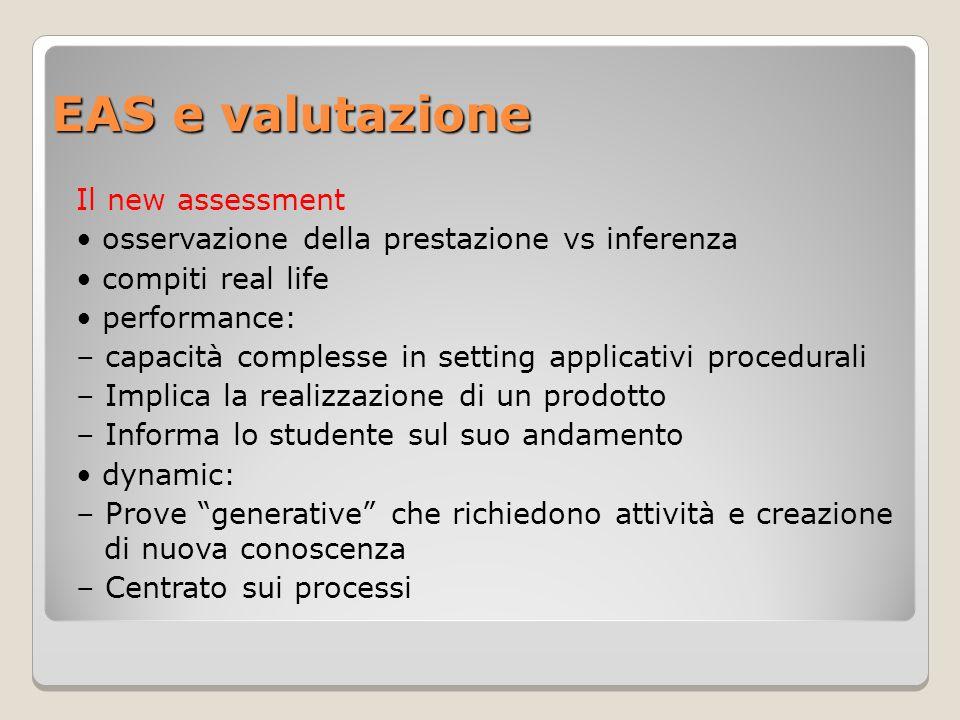 EAS e valutazione Il new assessment