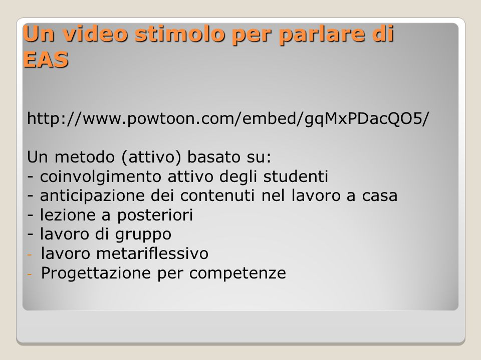 Un video stimolo per parlare di EAS