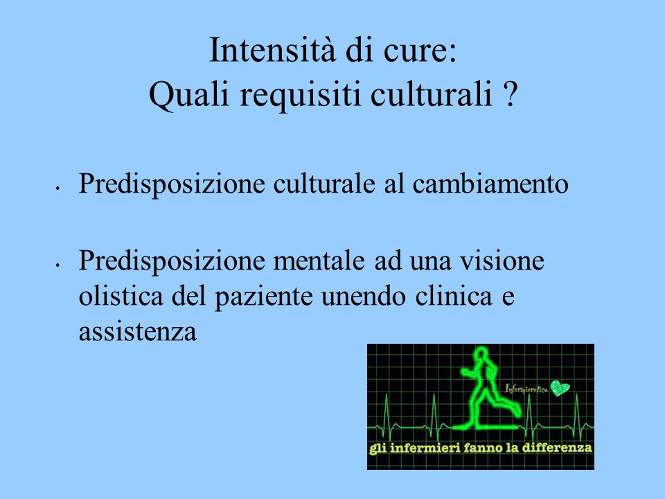 Intensità di cure: Quali requisiti culturali