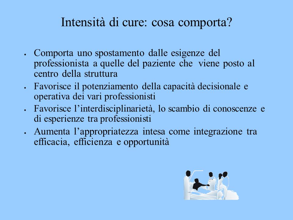 Intensità di cure: cosa comporta