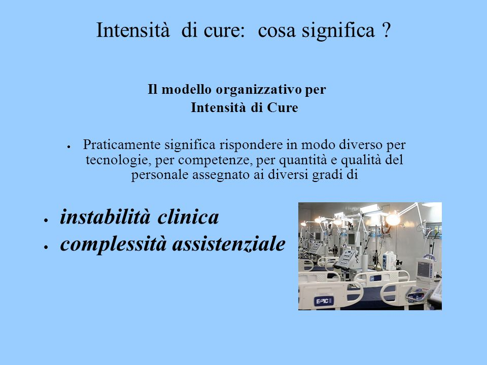 Intensità di cure: cosa significa