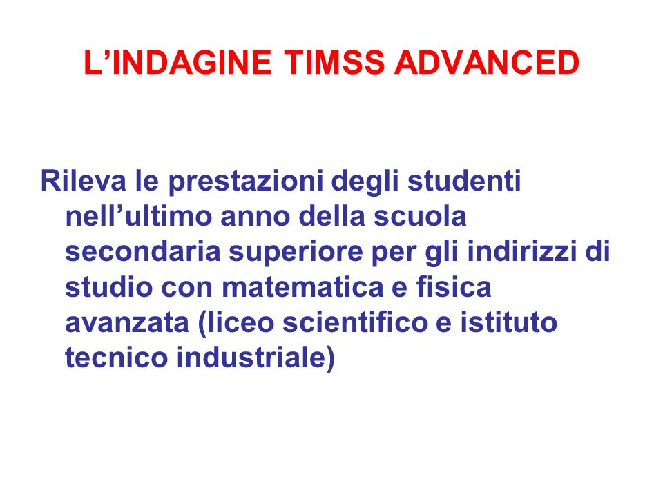L'INDAGINE TIMSS ADVANCED