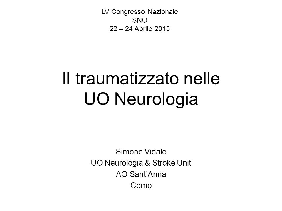 Il traumatizzato nelle UO Neurologia