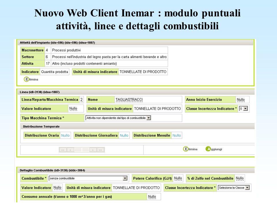 Nuovo Web Client Inemar : modulo puntuali attività, linee e dettagli combustibili