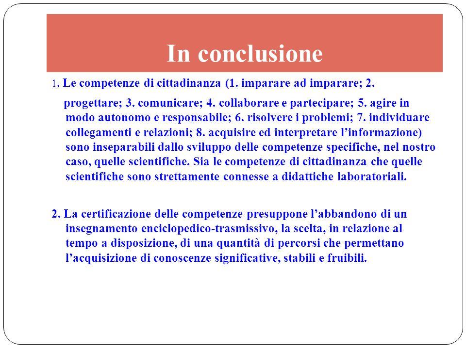 In conclusione