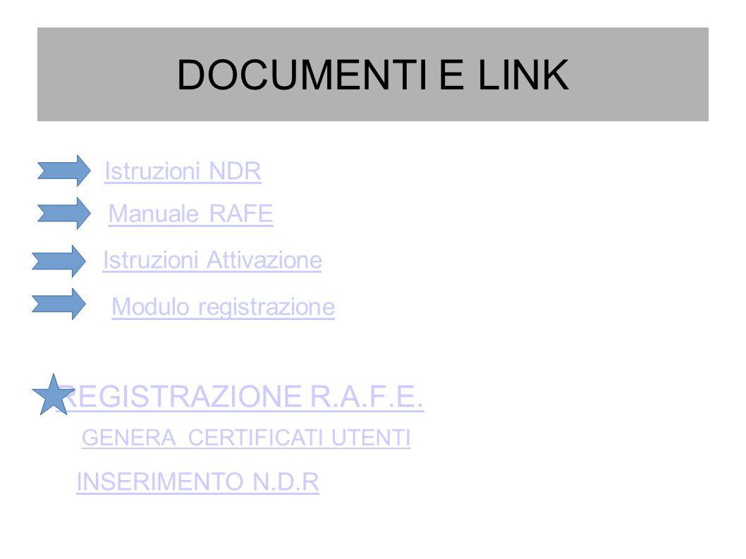 DOCUMENTI E LINK REGISTRAZIONE R.A.F.E. Istruzioni NDR Manuale RAFE