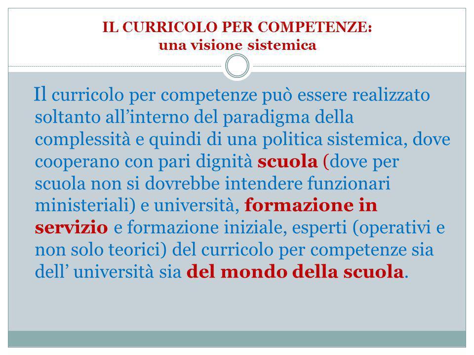 IL CURRICOLO PER COMPETENZE: una visione sistemica