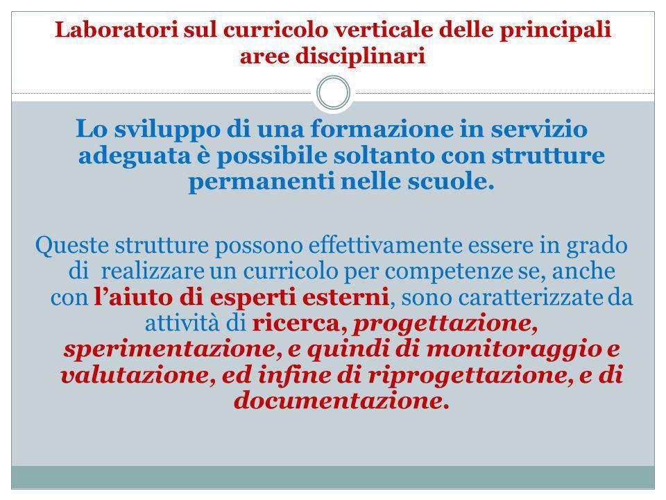 Laboratori sul curricolo verticale delle principali aree disciplinari