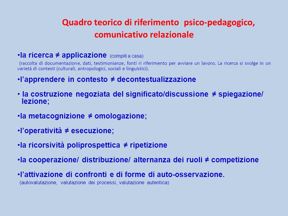 Quadro teorico di riferimento psico-pedagogico, comunicativo relazionale