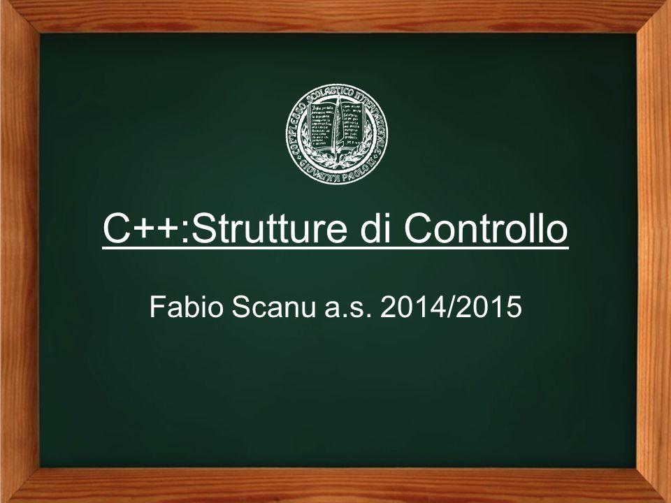 C++:Strutture di Controllo