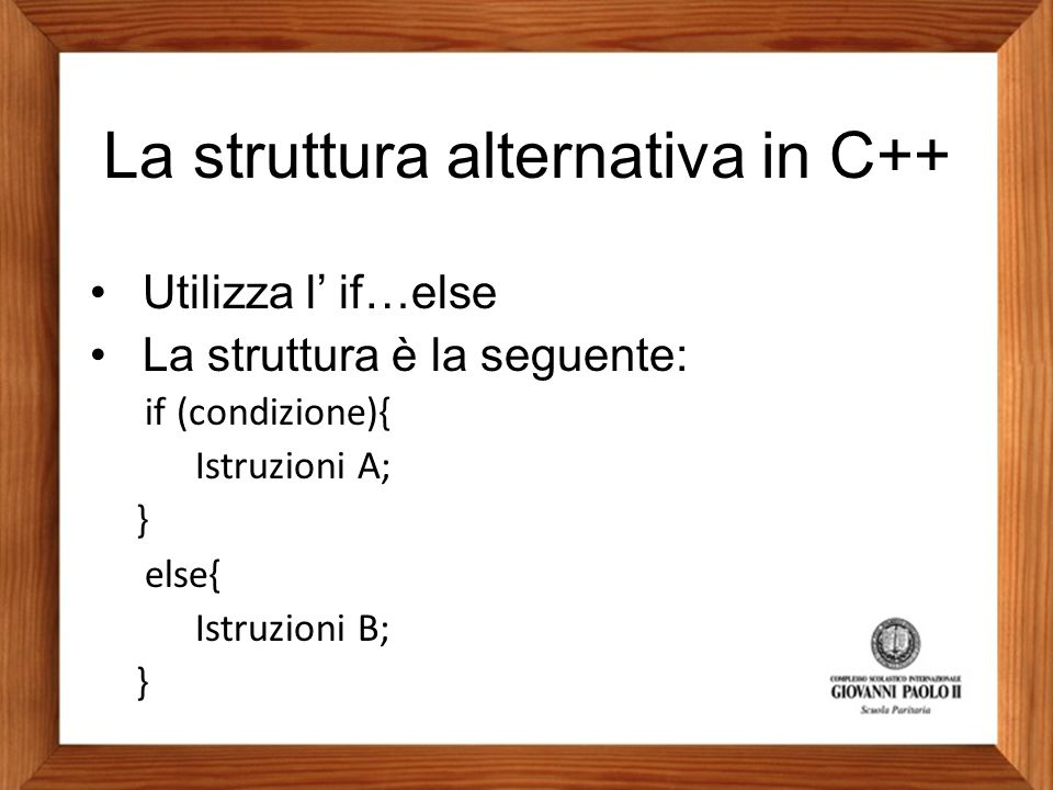 La struttura alternativa in C++