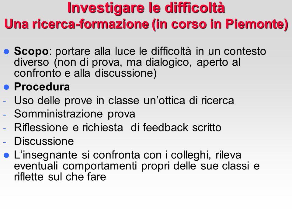 Investigare le difficoltà Una ricerca-formazione (in corso in Piemonte)