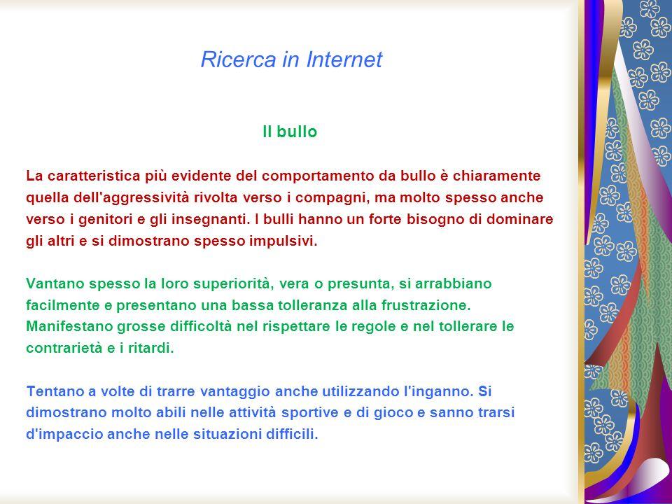Ricerca in Internet Il bullo