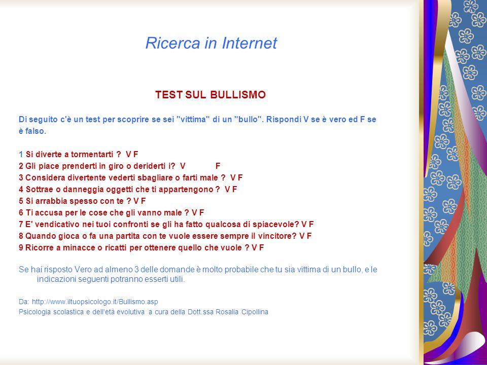 Ricerca in Internet TEST SUL BULLISMO