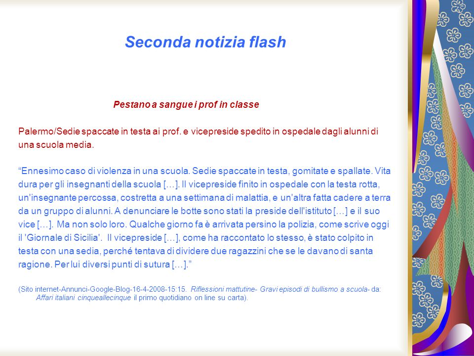 Seconda notizia flash Pestano a sangue i prof in classe