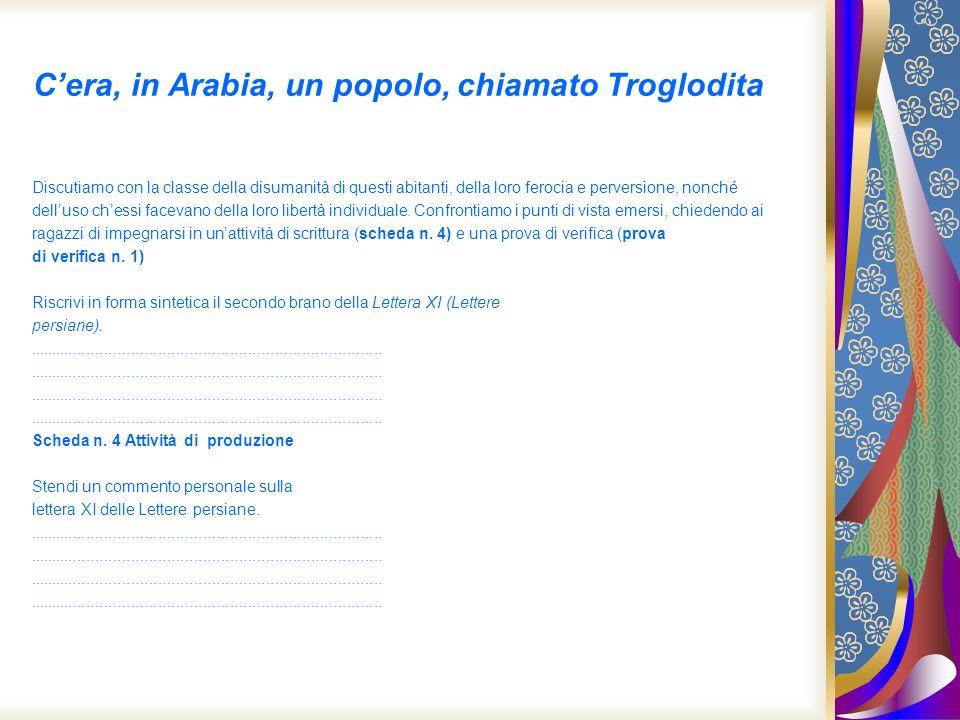 C'era, in Arabia, un popolo, chiamato Troglodita