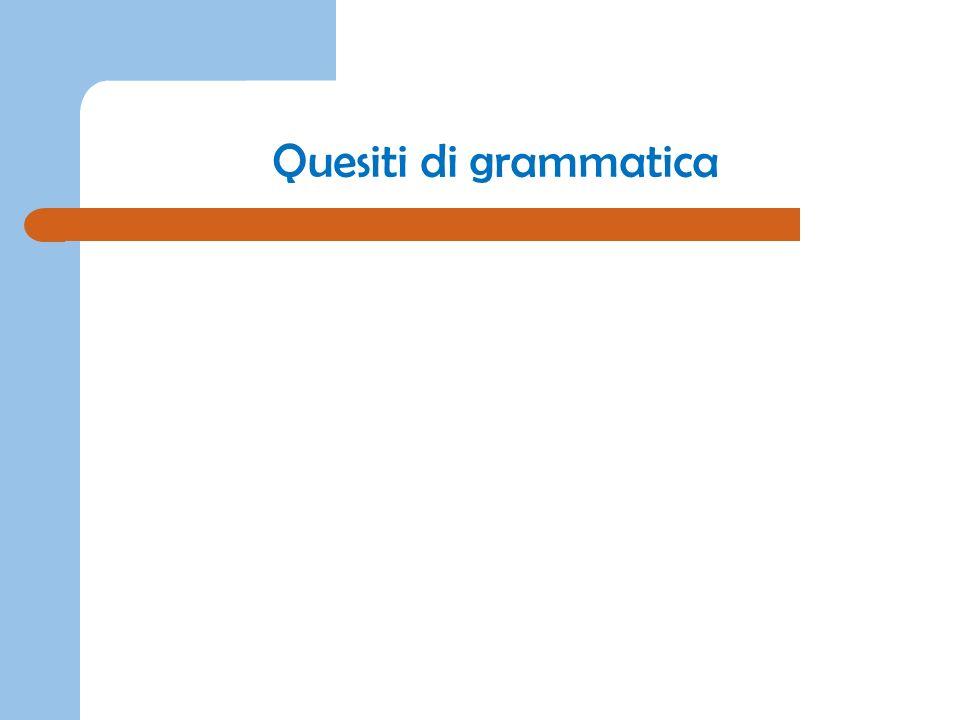 Quesiti di grammatica Anno Scolastico 2008 – 2009, classe V scuola primaria