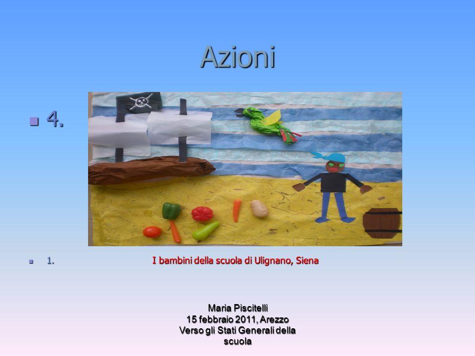 Azioni 4. 1. I bambini della scuola di Ulignano, Siena