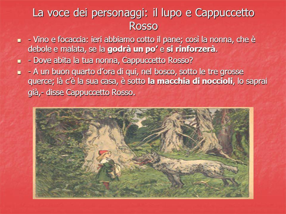 La voce dei personaggi: il lupo e Cappuccetto Rosso