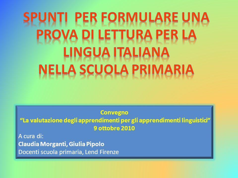 SPUNTI PER FORMULARE UNA PROVA DI LETTURA PER LA LINGUA ITALIANA