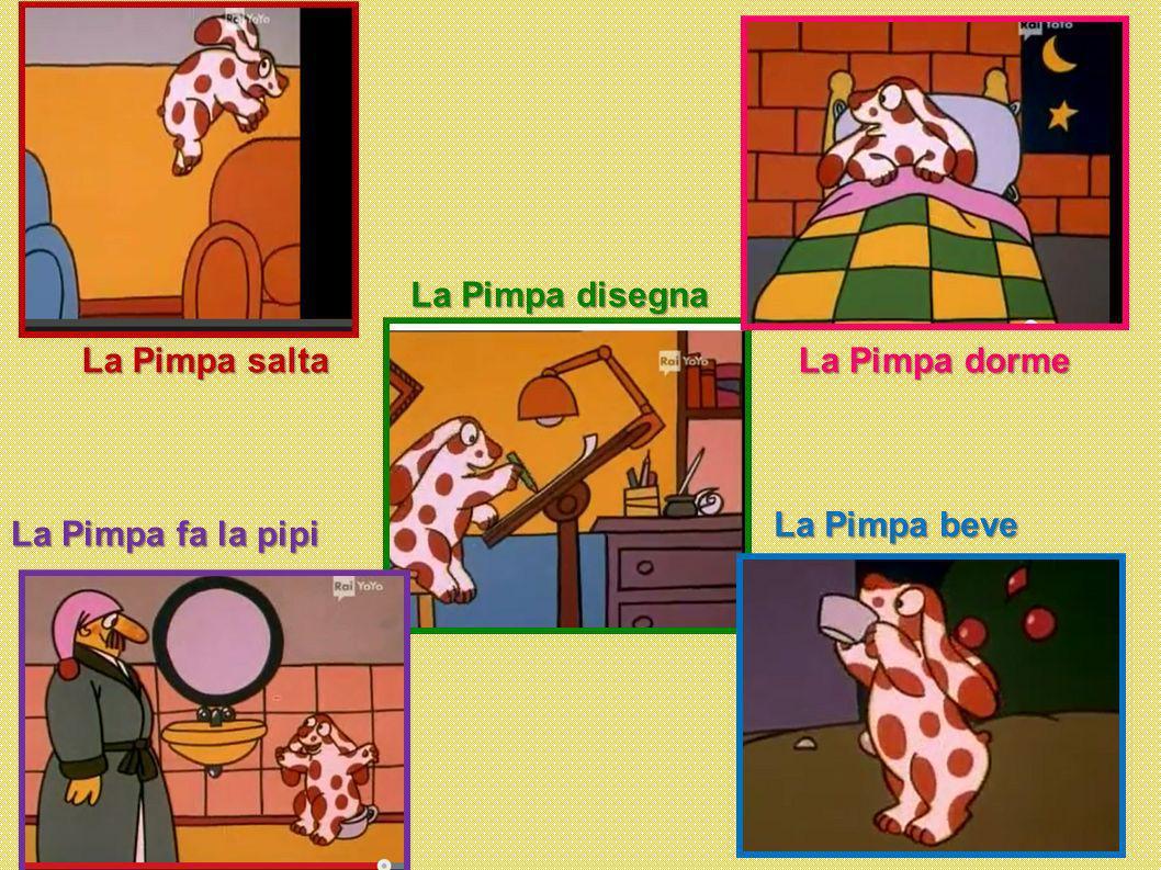La Pimpa disegna La Pimpa salta La Pimpa dorme La Pimpa beve La Pimpa fa la pipi
