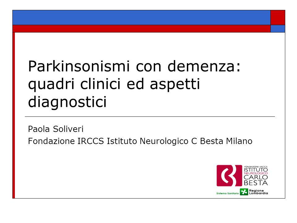 Parkinsonismi con demenza: quadri clinici ed aspetti diagnostici