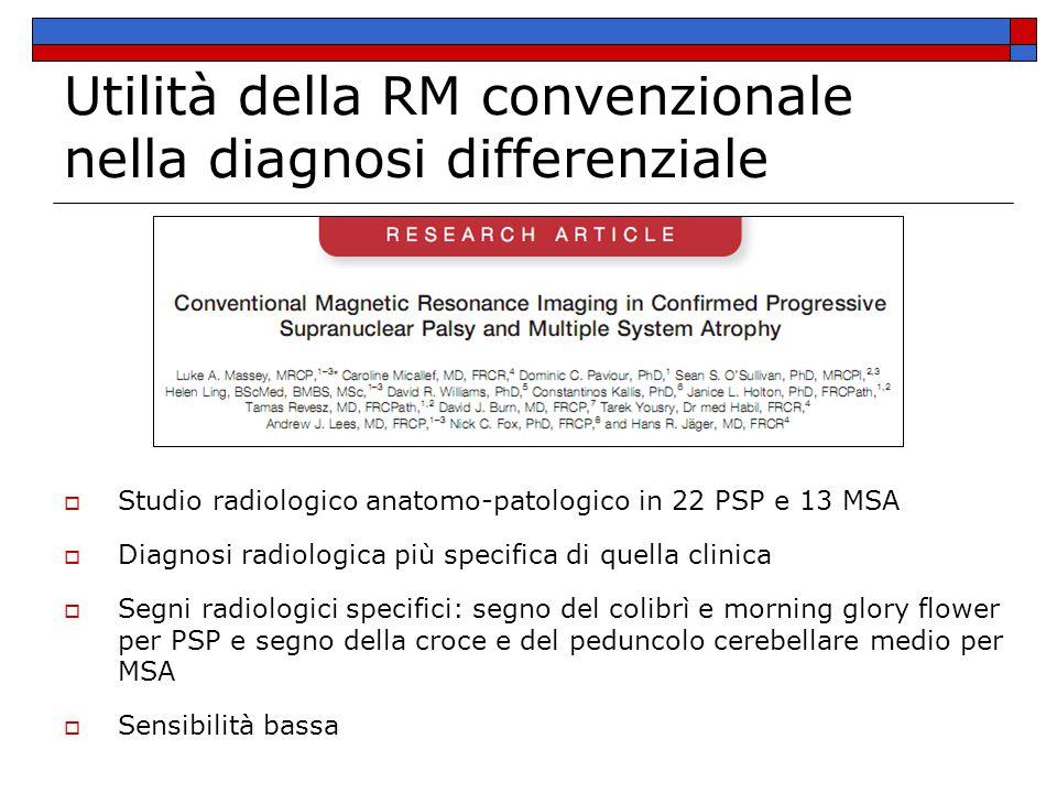 Utilità della RM convenzionale nella diagnosi differenziale