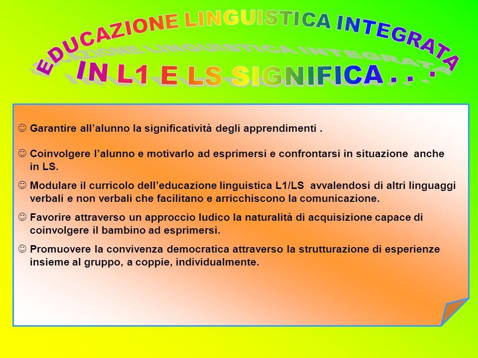 EDUCAZIONE LINGUISTICA INTEGRATA