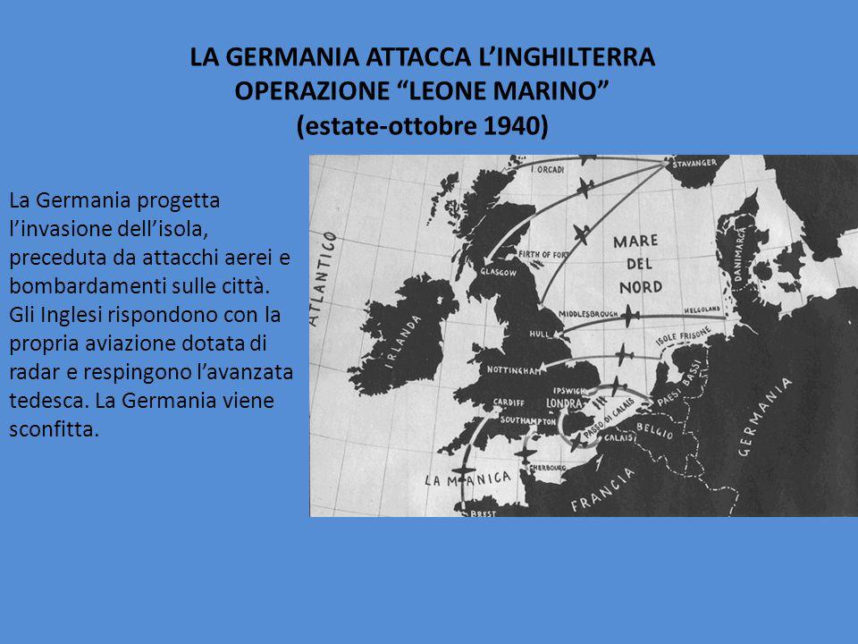 LA GERMANIA ATTACCA L'INGHILTERRA OPERAZIONE LEONE MARINO